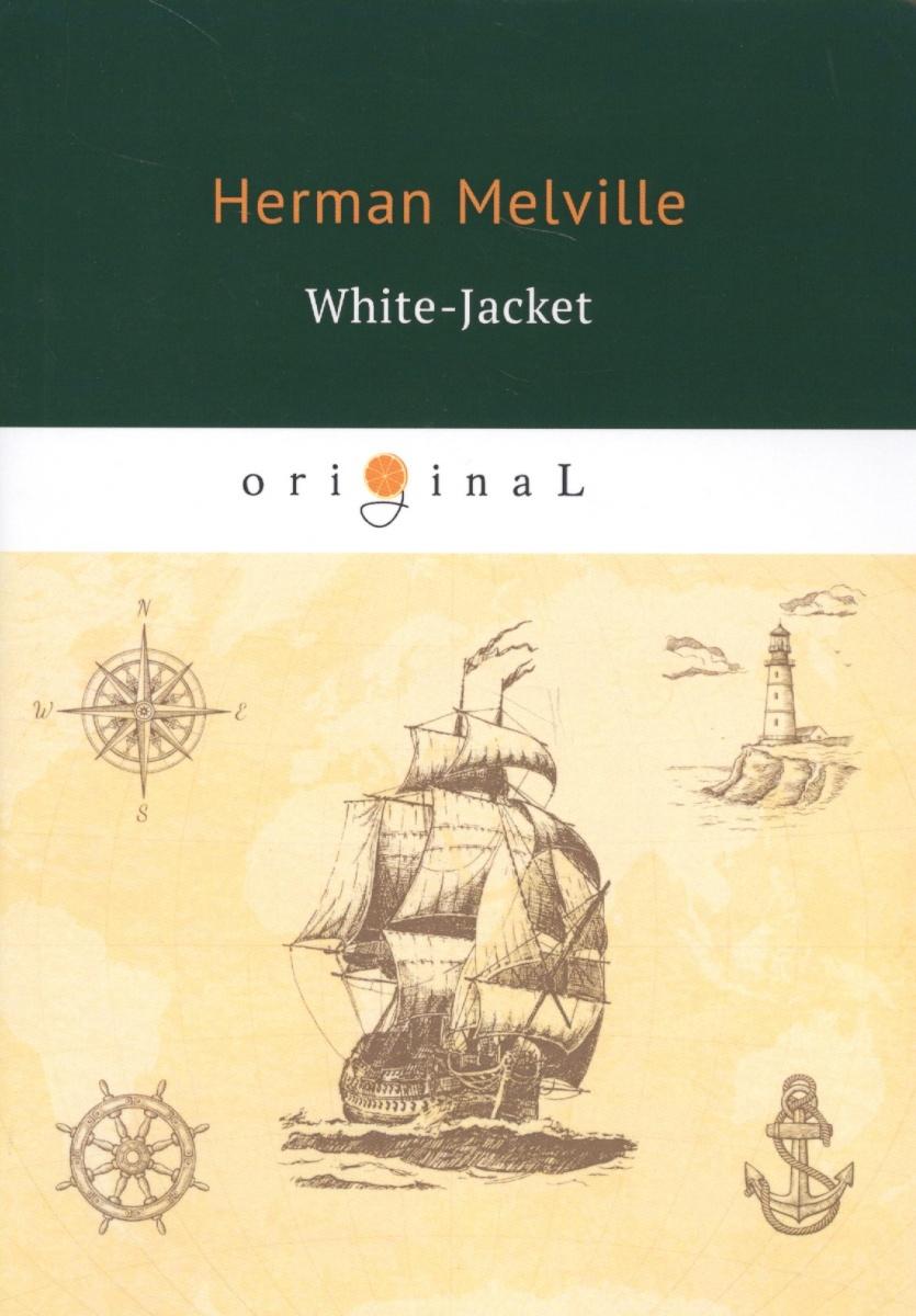 Melville H. White-Jacket цены онлайн