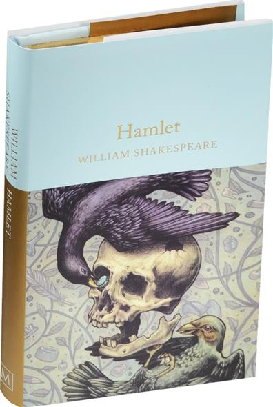 Shakespeare W. Hamlet shakespeare w hamlet teacher s edition книгя для учителя
