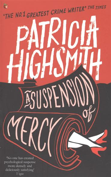 Highsmith P. A Suspension of Mercy highsmith p found in the street