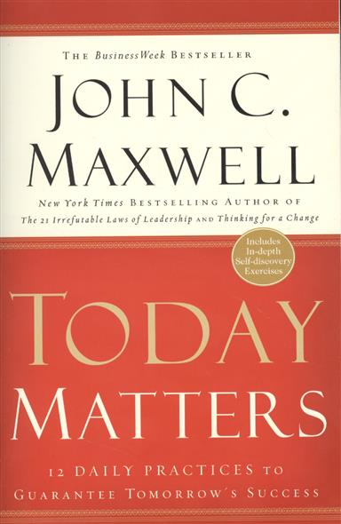 Maxwell J. Today Matters. 12 Daily Practices to Guarantee Tomorrow's Success family matters – secrecy