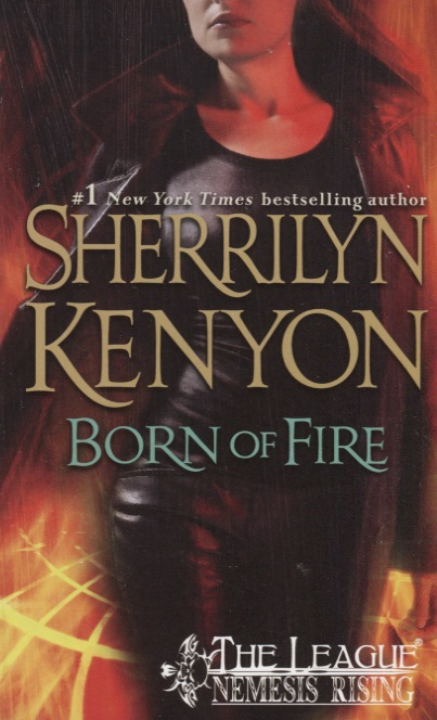 Kenyon S. Born of Fire born in fire