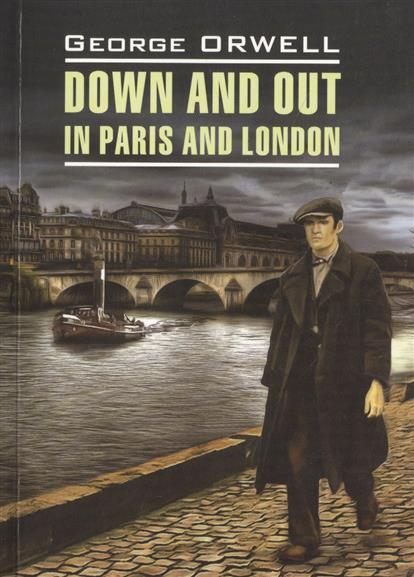 Orwell G. Down and Out in Paris and London george orwell the essential комплект из 4 книг