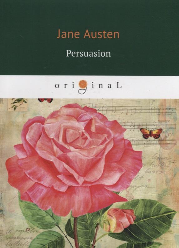 Austen J. Persuasion (книга на английском языке) austen j sense and sensibility книга на английском языке