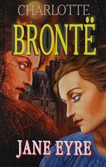 Bronte C. Джейн Эйр bronte c jane eyre книга для чтения level 4