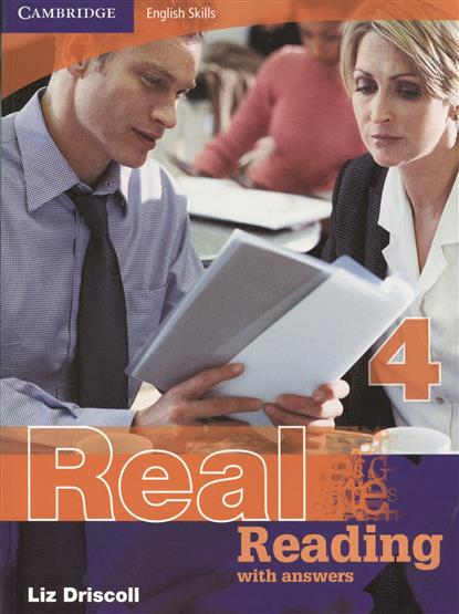 Driscoll L. Cambridge English Skills. Real Reading 4 With answers cambridge english empower advanced student s book c1
