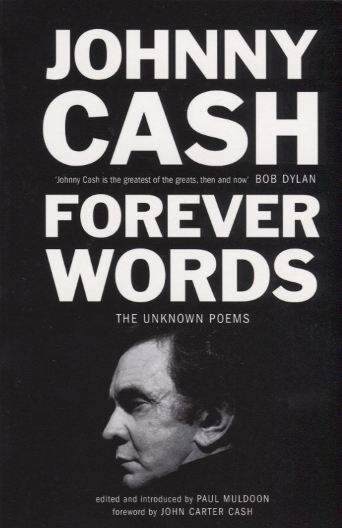 Cash J. Forever Words. The Unknown Poems