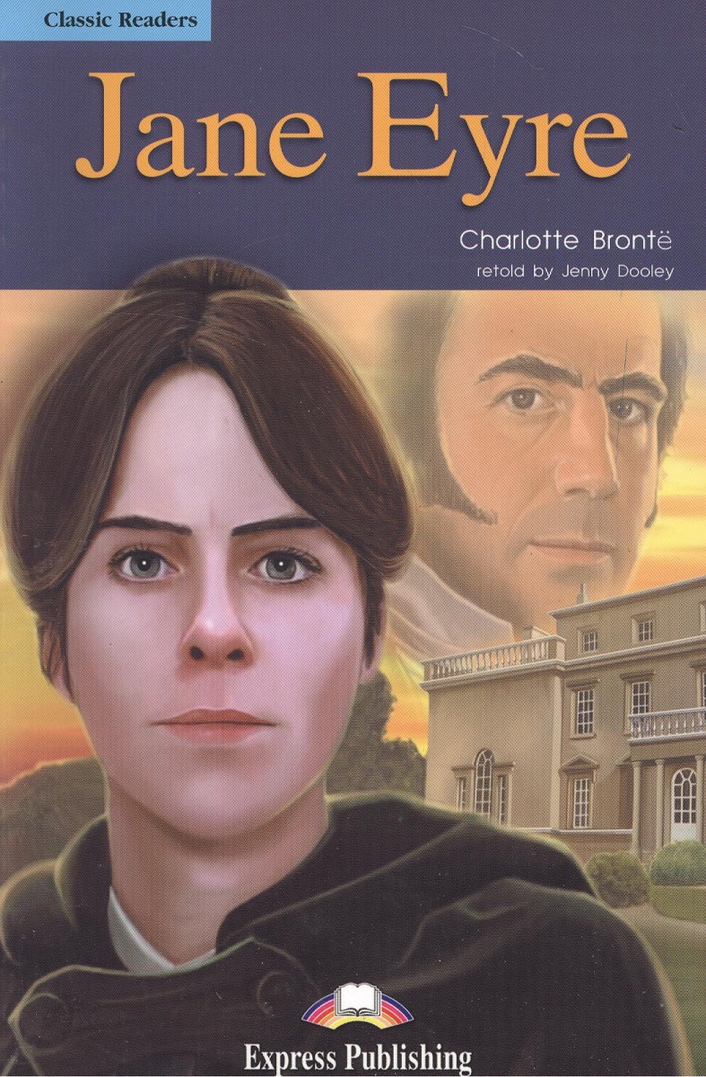 Bronte C. Jane Eyre. Книга для чтения ISBN: 9781844662371 brontё c jane eyre level 2 cd
