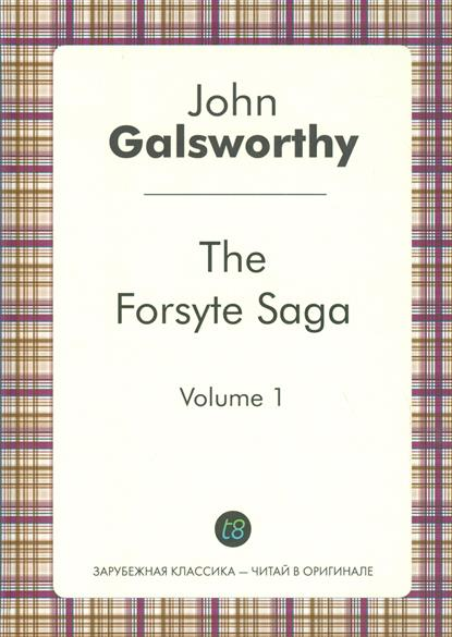 Galsworthy J. The Forsyte Saga. Volume 1 usagi yojimbo saga volume 7