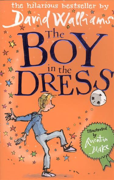 Walliams D. The Boy in the Dress john boyne the boy in the striped pyjamas