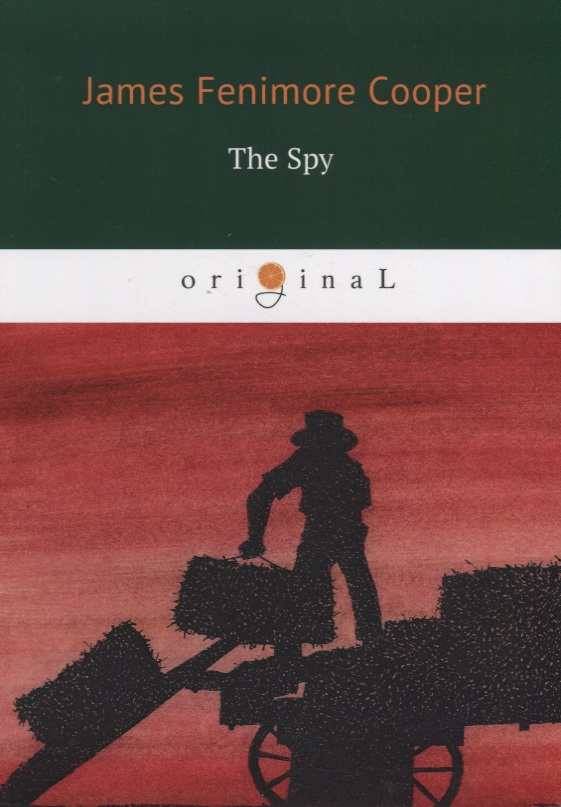 Cooper J.F. The Spy (книга на английском языке) the librarian and the spy