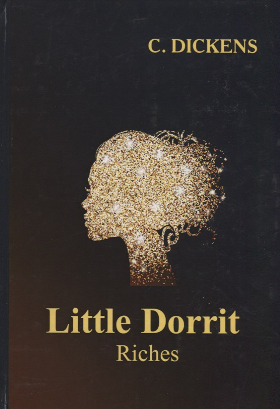 Dickens C. Little Dorrit. Book The Second. Riches стул go garden fiesta black 50306