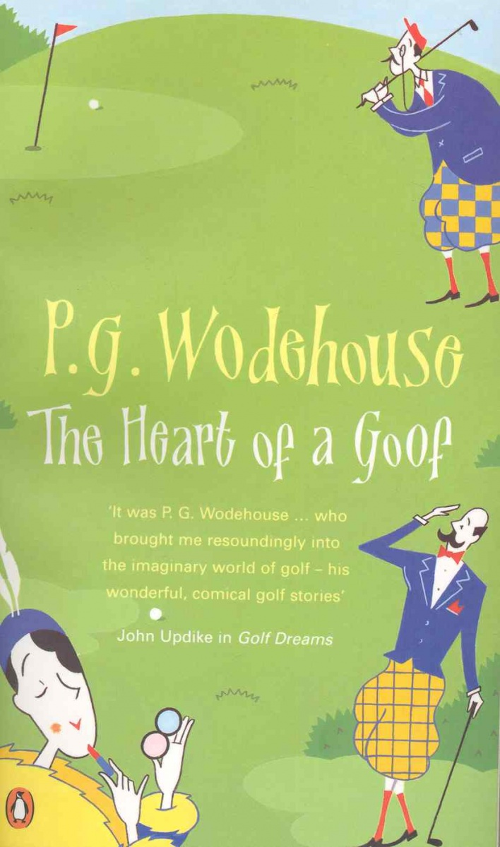 Wodehouse P. The Heart of a Goof ISBN: 9780140284072 wodehouse p g blandings castle