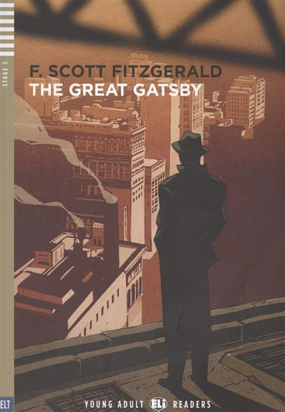 Fitzgerald F. The Great Gatsby. Stage 5 (+СD) the great gatsby