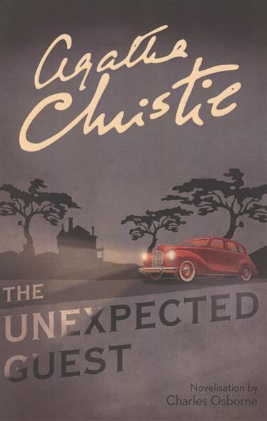 Christie A. The Unexpected Guest инвертор сварочный кратон next 180