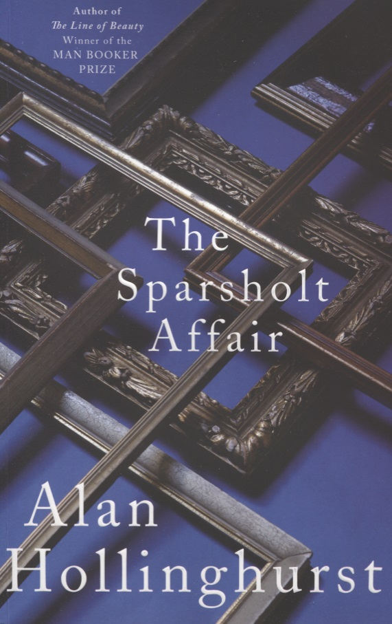 Hollinghurst A. The Sparsholt Affair the orchid affair