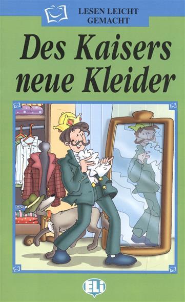Des Kaisers neue Kleider (+CD)