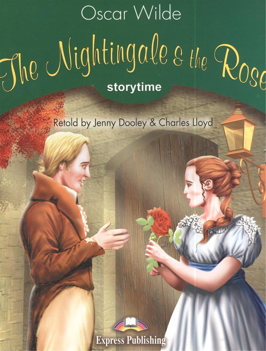 Wilde O. The Nightingale & the Rose. Stage 3 Pupil`s Book (+CD) super safari 2 pupil s book dvd r