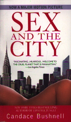 Bushnell C. Sex and The City ISBN: 9780446617680 все цены