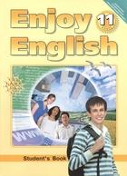 Английский язык. Английский с удовольствием / Enjoy English. Учебник для 11 класса общеобразовательных учреждений. 3-е издание, исправленное и переработанное