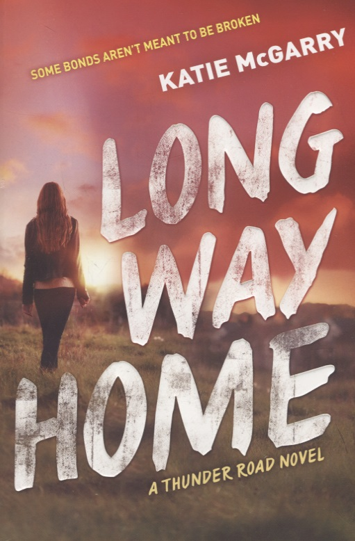 McGarry K. Long Way Home
