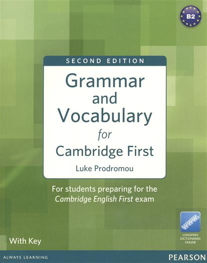 Grammar and Vocabulary for Cambridge First. Luke Prodromou with Key ranju bansal rakesh yadav and gulshan kumar asthma molecular basis and treatment approaches