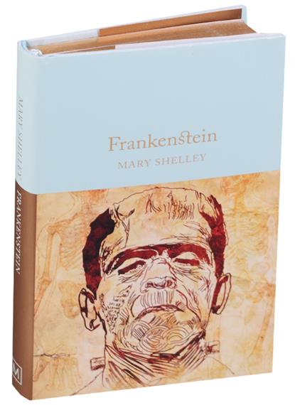 Shelley M. Frankenstein or The Modern Prometheus mary shelley frankenstein подарочное издание