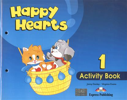 Dooley J., Evans V. Happy Hearts 1. Activity Book. Рабочая тетрадь my phonics 1 the alphabet activity book рабочая тетрадь