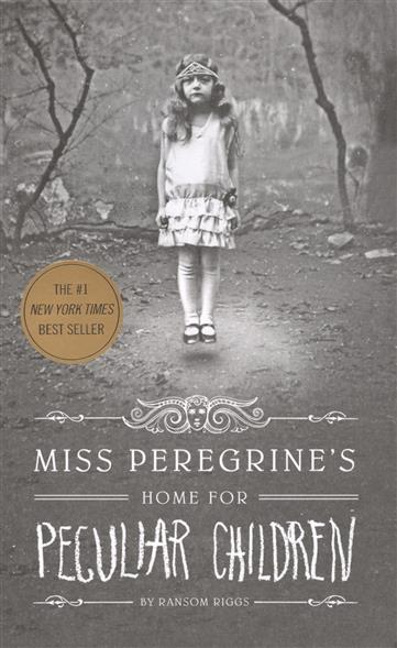 Riggs R. Miss Peregrine's Home for Peculiar Children riggs r miss peregrine s home for peculiar children