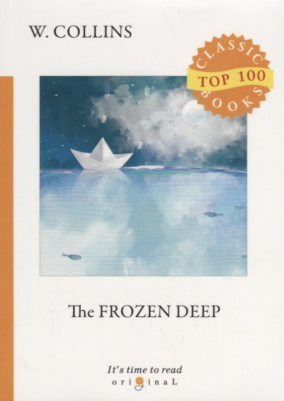Collins W. The Frozen Deep