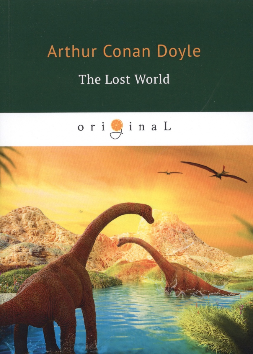 Doyle A. The Lost World a bit lost