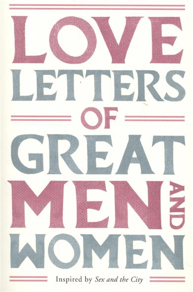 Love Letters of Great Men and Women