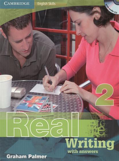 Palmer G. Cambridge English Skills. Real Writing 2 With answers (+CD) palmer g cambridge english skills real writing 1 with answers cd