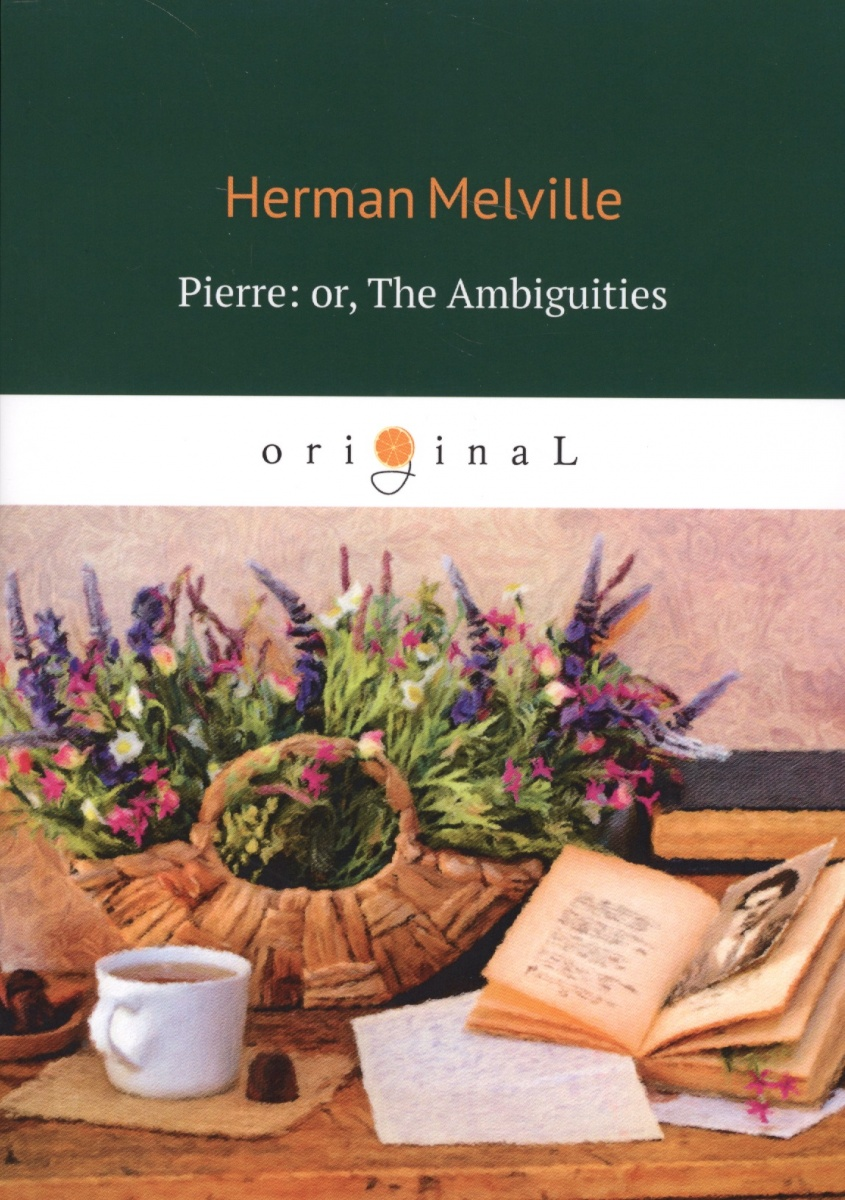 Melville H. Pierre: or, The Ambiguities