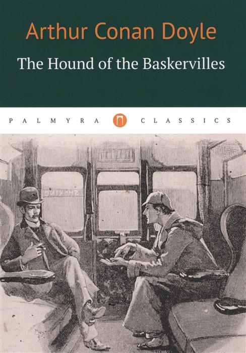 Doyle A. The Hound of the Baskervilles doyle a the hound of the baskervilles