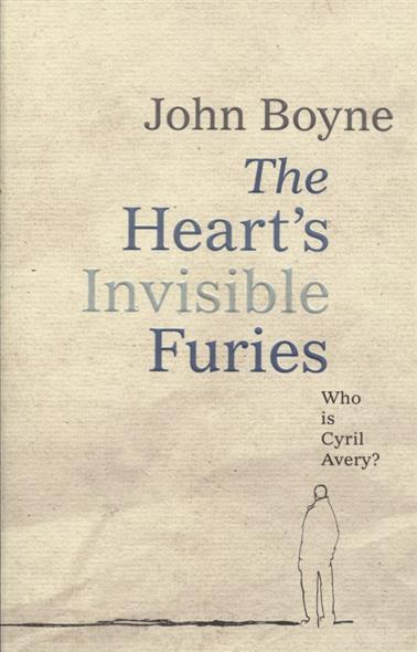 Boyne J. The Heart's Invisible Furies john boyne the boy in the striped pyjamas
