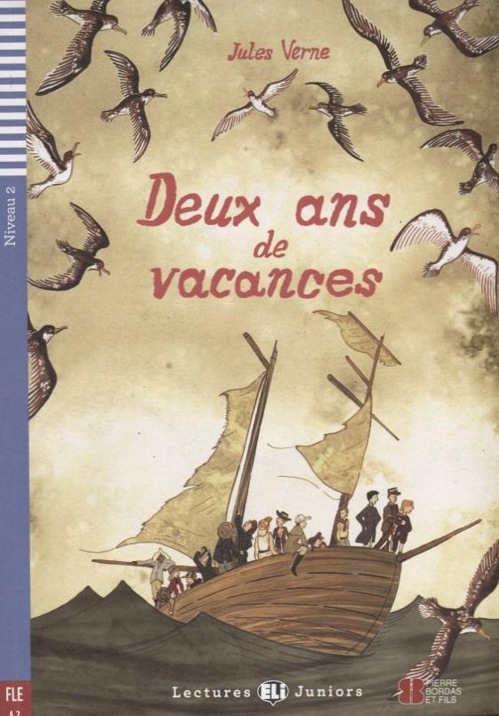 Verne J. Deux ans de vacances. Niveau 2 (Учебник на французском языке) (+CD) verne j verne 20 000 leagues under the sea