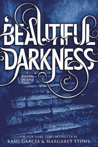 Garcia K., Stohl M. Beautiful Darkness beautiful darkness