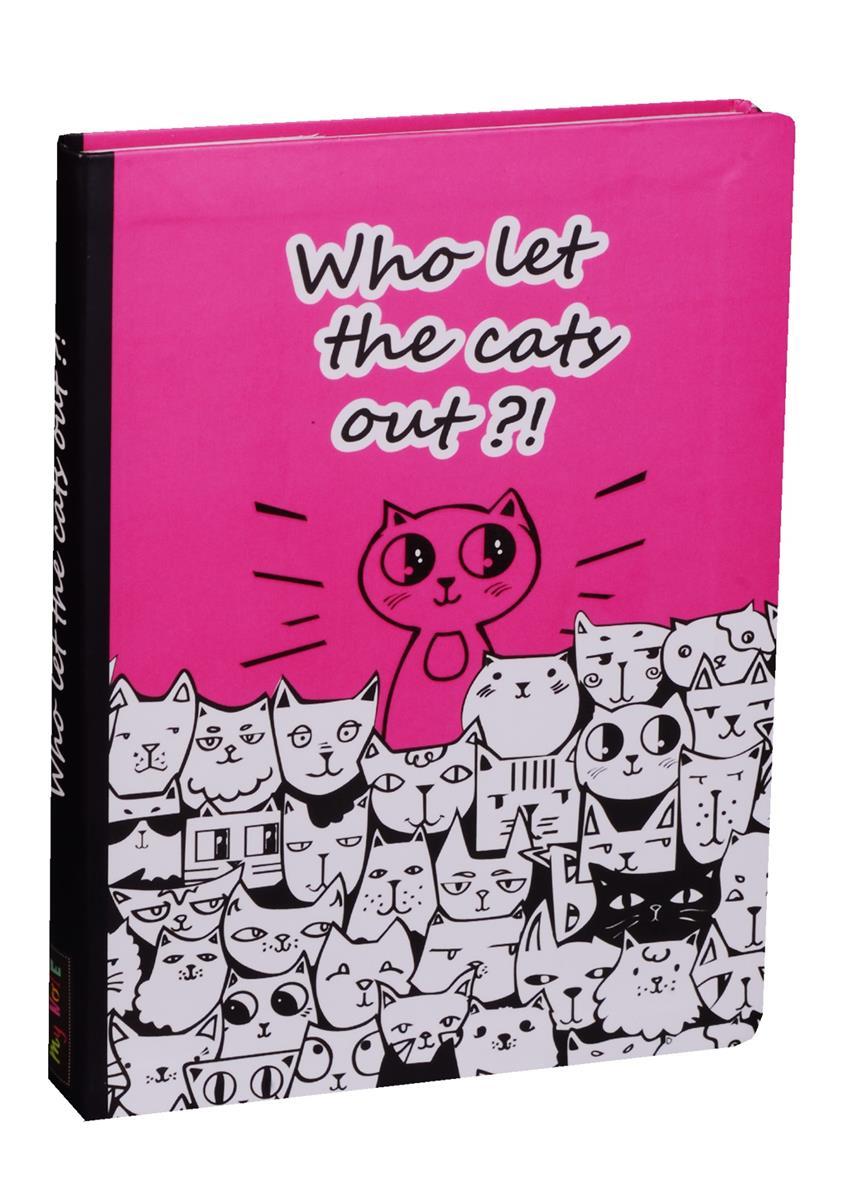 Блокнот Who let the cats out?!