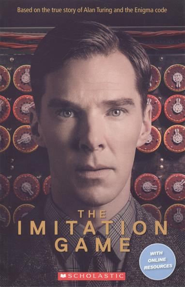 Rollason J. The Imitation Game. Level 3 (with online resources) rollason j barack obama the story of one man s journey to the white house level 2 сd