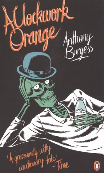 Burgess A. A Clockwork Orange ISBN: 9780241951446 saia burgess pcd2 k521