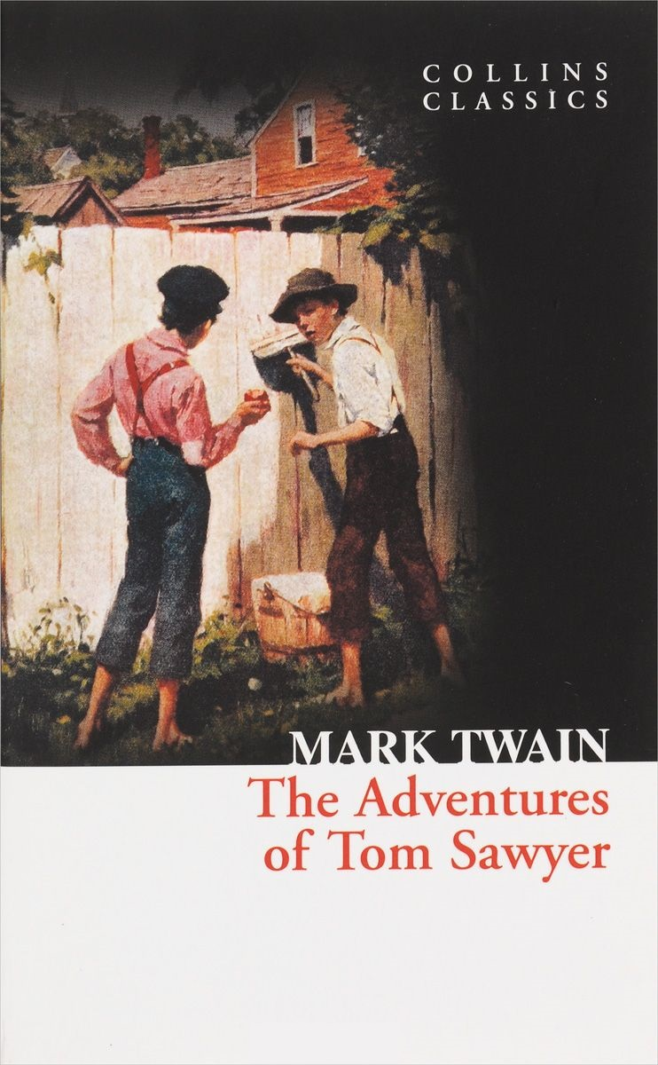 Twain M. Adventures of Tom Sawer mark twain the adventures of tom sawyer