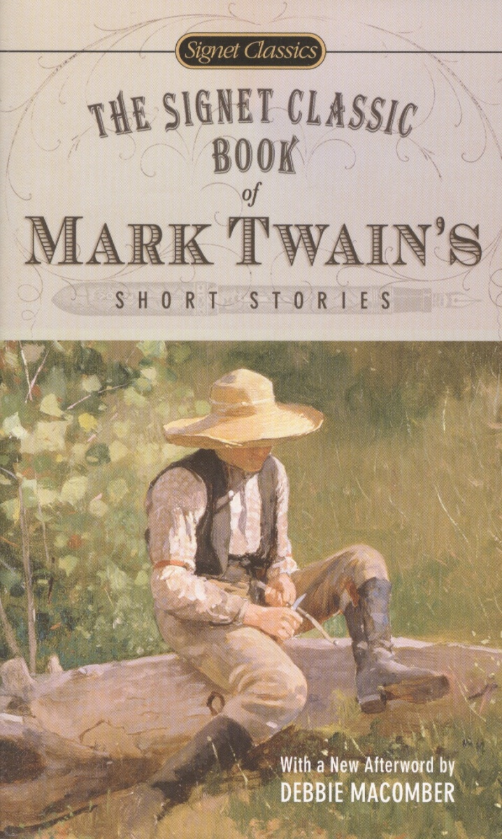 Twain M. The Signet Classic Book of Mark Twain's Short Stories thomas best of the west 4 new short stories from the wide side of the missouri cloth