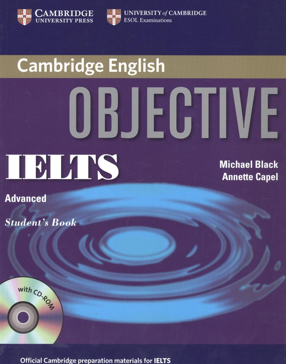 Black M Capel A Objective IELTS Advanced Student's Book +CD-ROM ISBN 9780521608848