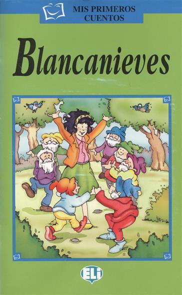 Staiano E. (ill.) Blancanieves (+CD) e mu cd rom