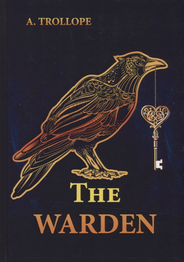 Trollope A. The Warden