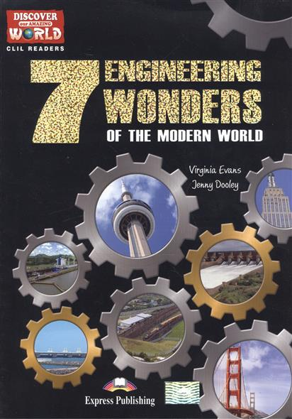 цена на Evans V., Dooley J. 7 Engineering Wonders of the Moderm World. Level B1+/B2