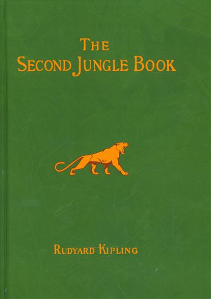 Kipling R. The Second Jungle Book. Short Stories in English / Вторая книга Джунглей. Сборник рассказов на английском языке the comparative typology of spanish and english texts story and anecdotes for reading translating and retelling in spanish and english adapted by © linguistic rescue method level a1 a2