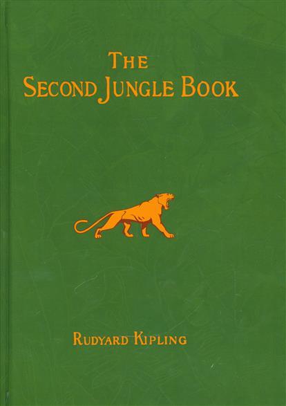 The Second Jungle Book. Short Stories in English / Вторая книга Джунглей. Сборник рассказов на английском языке