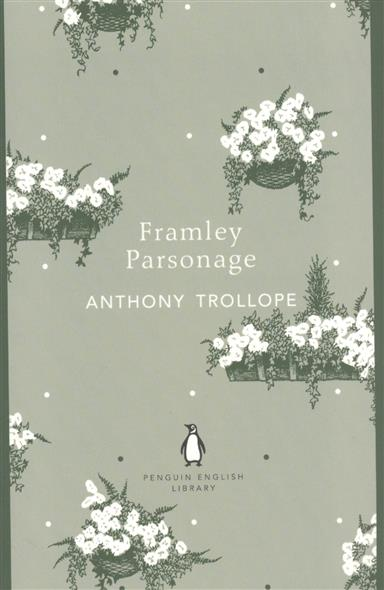 Trollope A. Framley Parsonage trollope anthony phineas finn