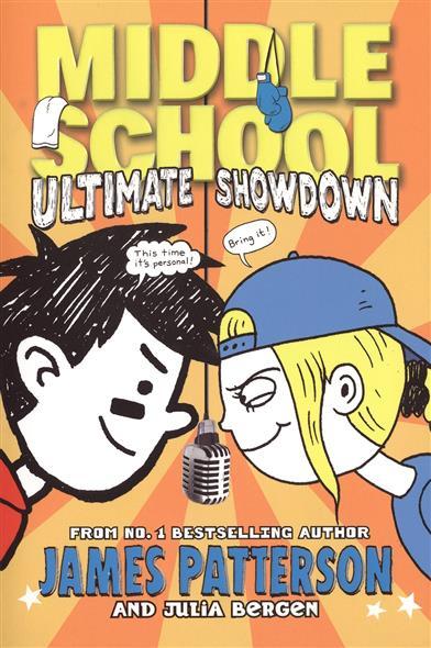 Patterson J., Bergen J. Middle School 5: Ultimate Showdown цена и фото